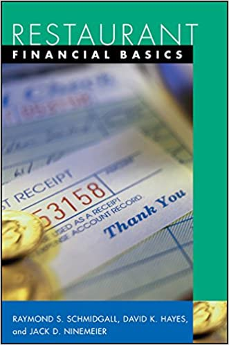 Restaurant Accounting - Restaurant Financial Basics by Raymond Schmidgall